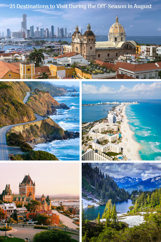 21 Destinations to Visit During the Off-Season in August